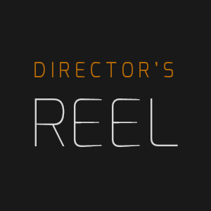 Reel Directing & Layout